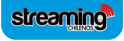 Streaming Chilenos